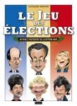 jeu des Élections,jeu,élection présidentielle,jouer,jeu de cartes,président de la république,fetjaine éditions,pouvoir,élection présidentielle 2012,Élysée